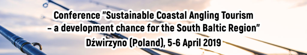 "conference ""sustainable coastal angling tourism..."" 5-6 April in Poland"